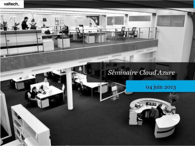 Séminaire Cloud Azure04 juin 2013