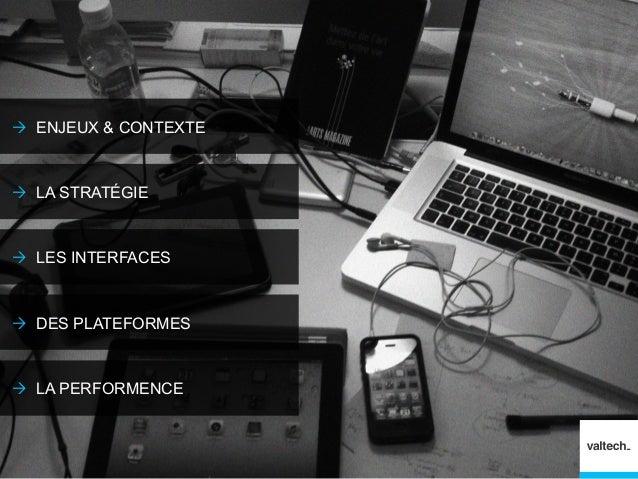 """Valtech - Stratégie """"Multiscreen"""" Slide 2"""
