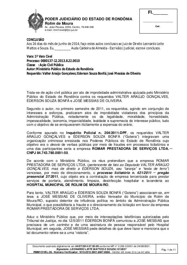 PODER JUDICIÁRIO DO ESTADO DE RONDÔNIA Rolim de Moura Av. João Pessoa, 4555, Centro, 76.940-000 e-mail: rmm1civel@tjro.jus...