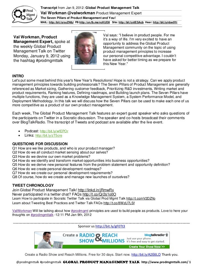 Transcript from Jan 9, 2012: Global Product Management Talk                  Val Workman @valworkman Product Management Ex...