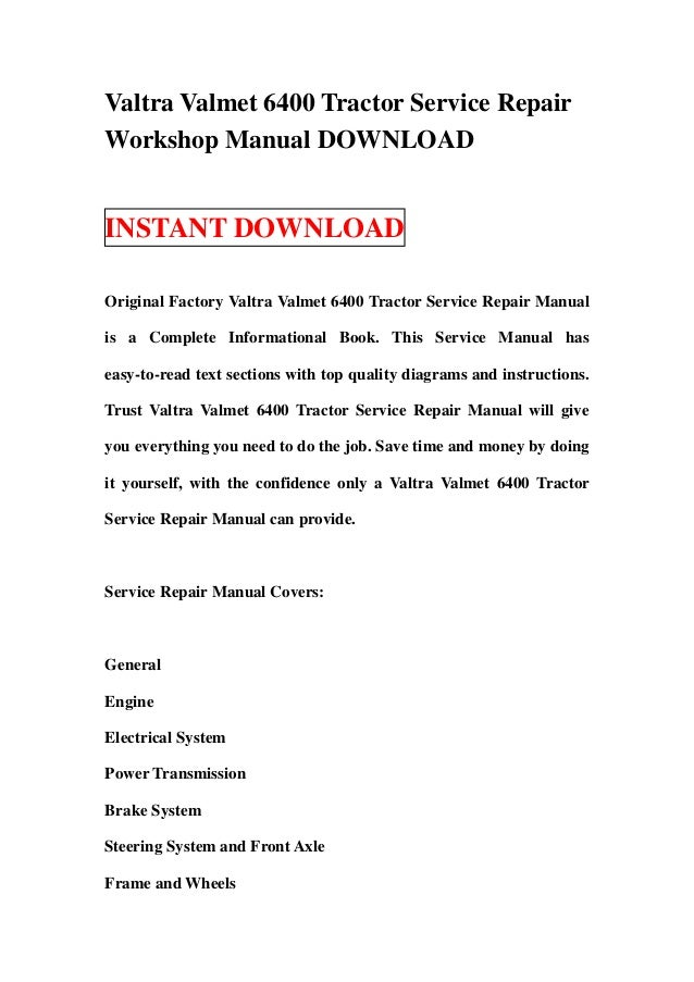 valtra valmet 6400 tractor service repair workshop manual download rh slideshare net valmet 665 service manual valmet 6300 service manual
