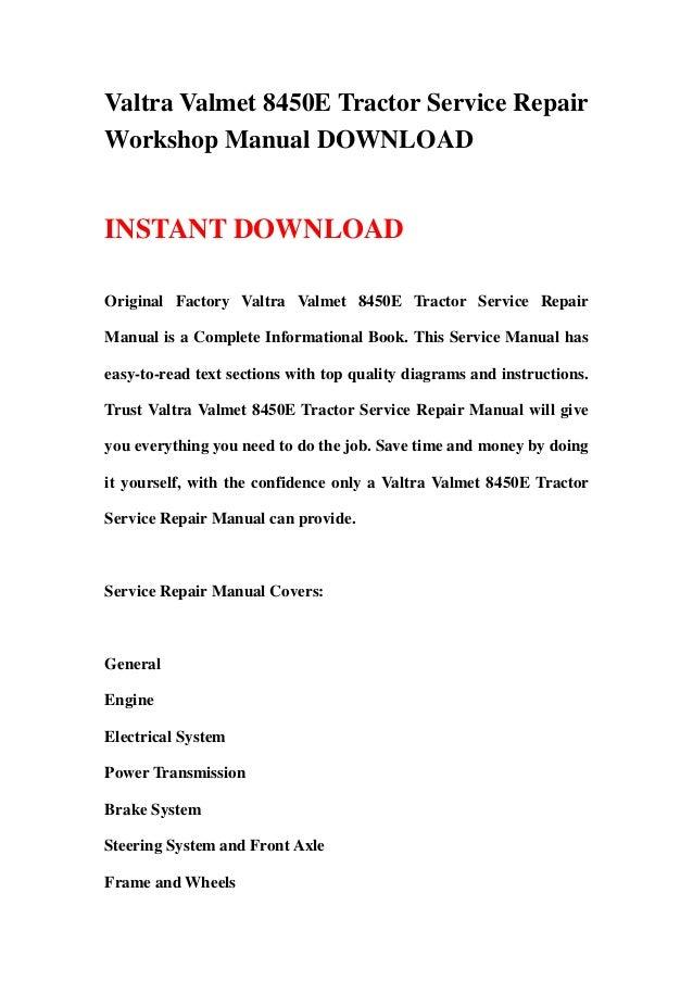 Valtra Valmet 8450E Tractor Service RepairWorkshop Manual DOWNLOADINSTANT DOWNLOADOriginal Factory Valtra Valmet 8450E Tra...