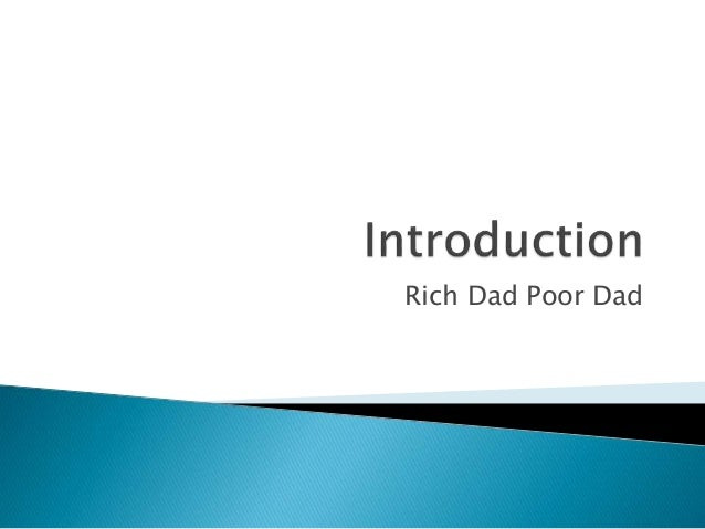 lessons of rich dad poor dad The lesson one in rich dad poor dad's story teaches about the rat race, about how the rich do not work for the money, by robert kiyosaki.