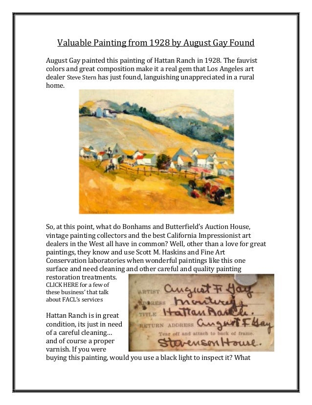Valuable Painting from 1928 by August Gay FoundAugust Gay painted this painting of Hattan Ranch in 1928. The fauvistcolors...