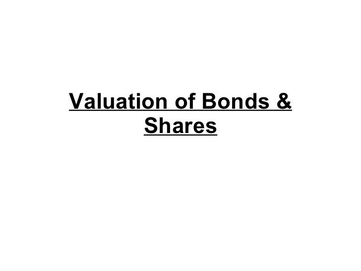 Valuation of Bonds & Shares