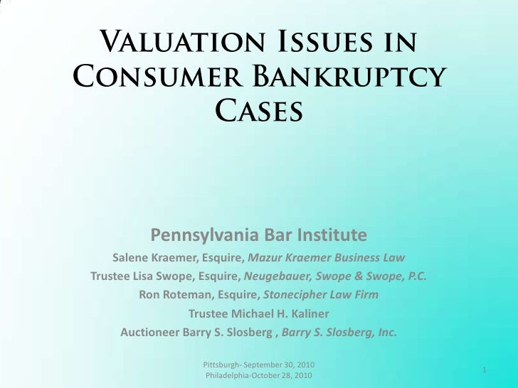 Valuation Issues in Consumer Bankruptcy Cases