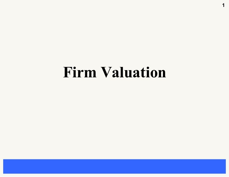 1Firm Valuation