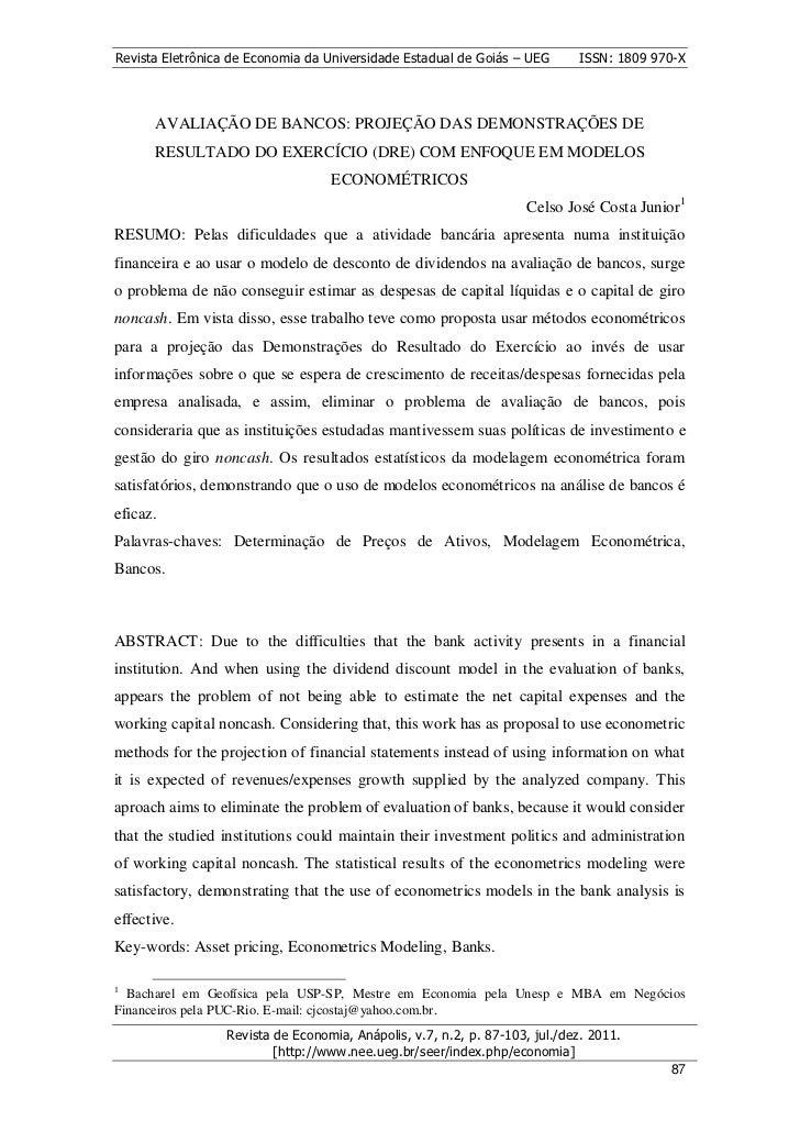 Revista Eletrônica de Economia da Universidade Estadual de Goiás – UEG       ISSN: 1809 970-X      AVALIAÇÃO DE BANCOS: PR...