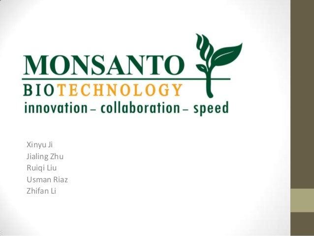 Valuation of Monsanto Xinyu Ji Jialing Zhu Ruiqi Liu Usman Riaz Zhifan Li