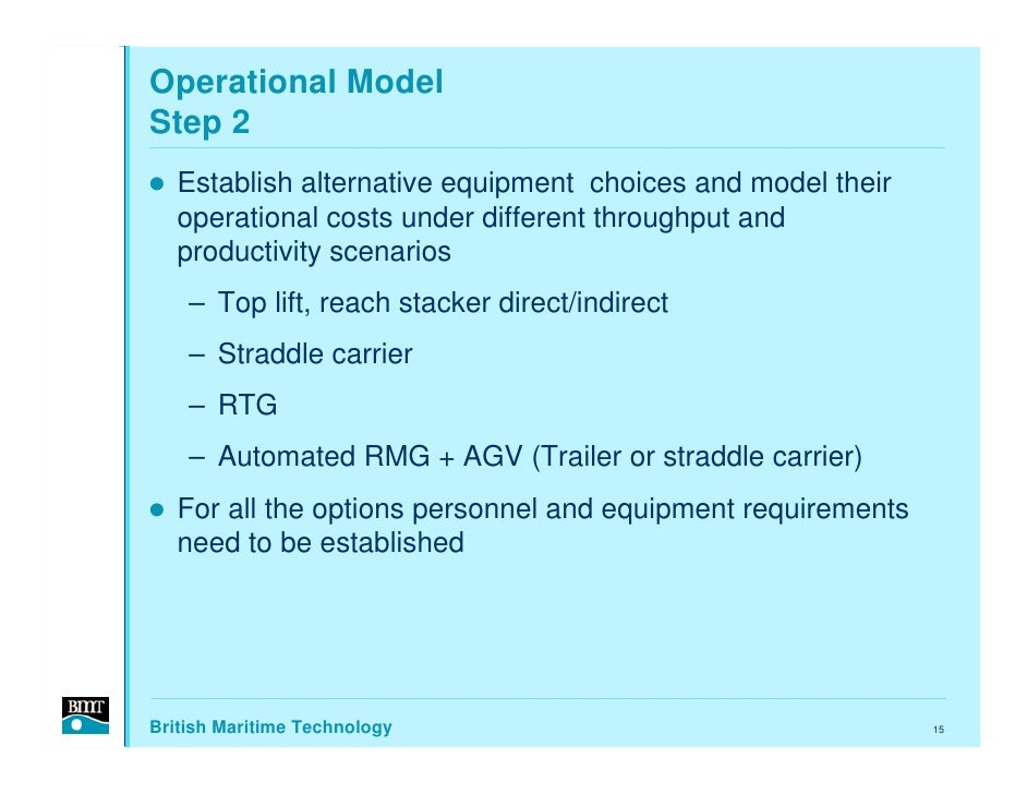 Operational Model Step 2    Establish alternative equipment choices and model their    operational costs under different t...