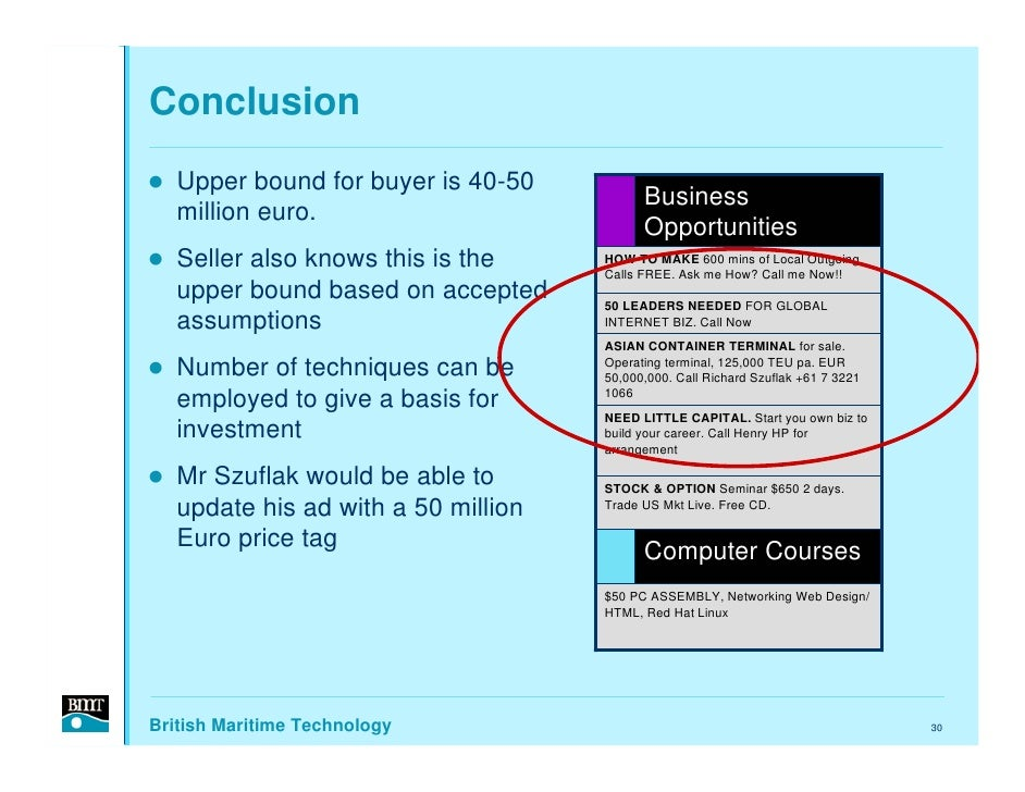 Conclusion    Upper bound for buyer is 40-50                                            Business    million euro.         ...