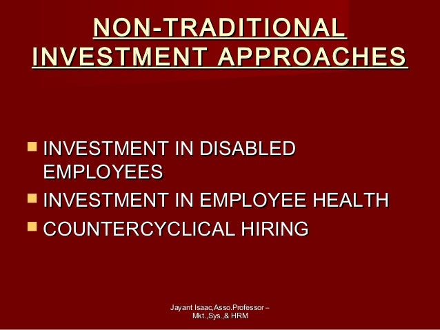 non traditional investment approaches in hr