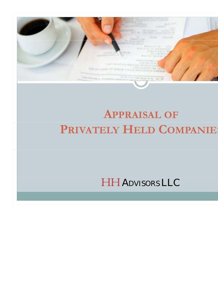 APPRAISAL OFPRIVATELY HELD COMPANIES      HH ADVISORS LLC