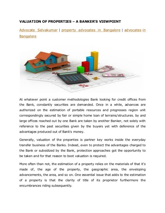 VALUATION OF PROPERTIES – A BANKER'S VIEWPOINT Advocate Selvakumar | property advocates in Bangalore | advocates in Bangal...