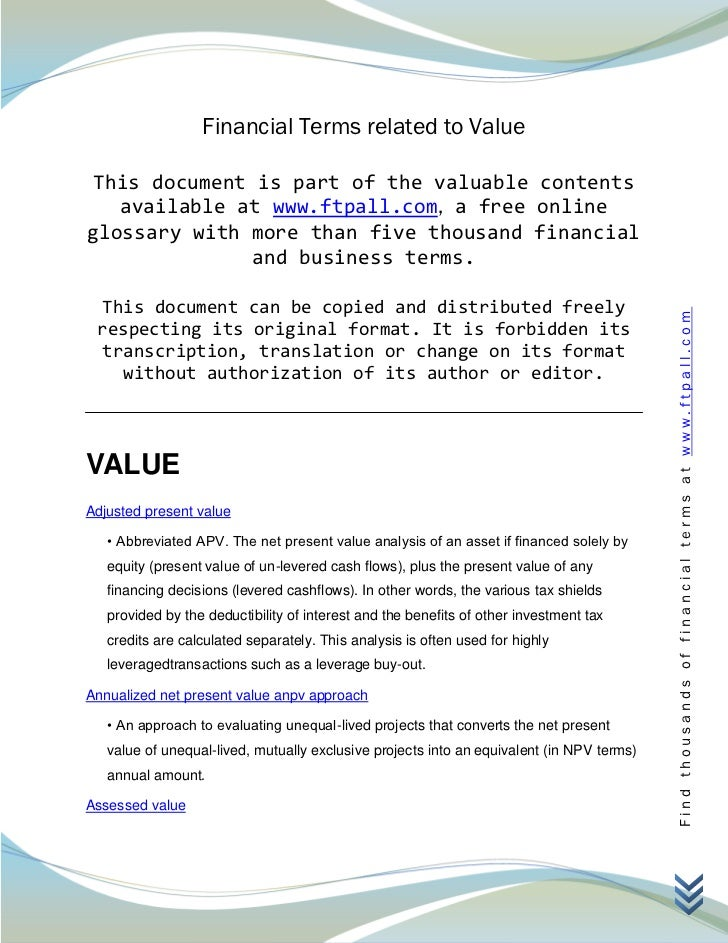 Financial Terms related to Value This document is part of the valuable contents   available at www.ftpall.com, a free onli...