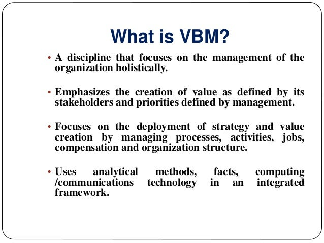 value based management thesis This dissertation is devoted to studying aid relationships in  the study indicates  that by doing so, the results based management context  are for example the  fact that the actors have developed a shared value-base, have.