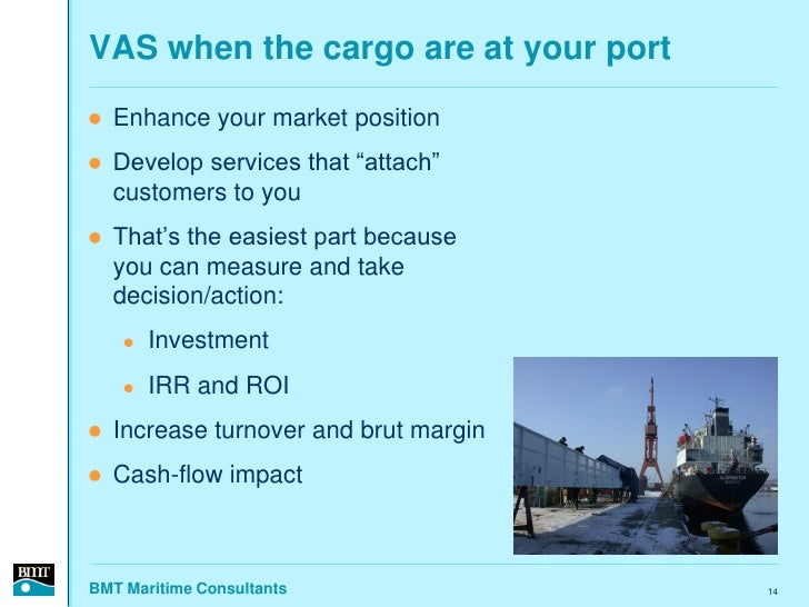 """VAS when the cargo are at your port    Enhance your market position    Develop services that """"attach""""     customers to y..."""