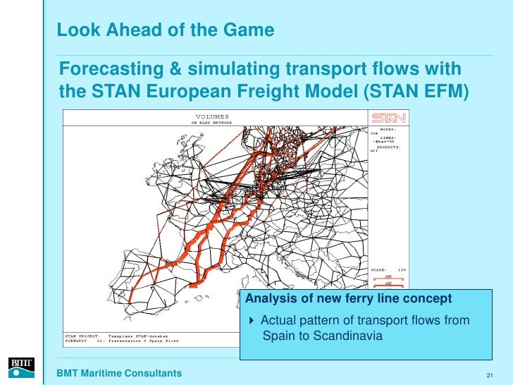 Look Ahead of the Game  Forecasting & simulating transport flows with the STAN European Freight Model (STAN EFM)          ...