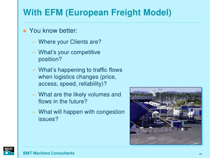 With EFM (European Freight Model)    You know better:     – Where your Clients are?     – What's your competitive       p...