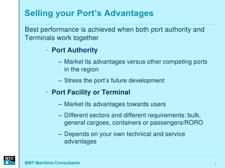 Selling your Port's Advantages Best performance is achieved when both port authority and Terminals work together          ...
