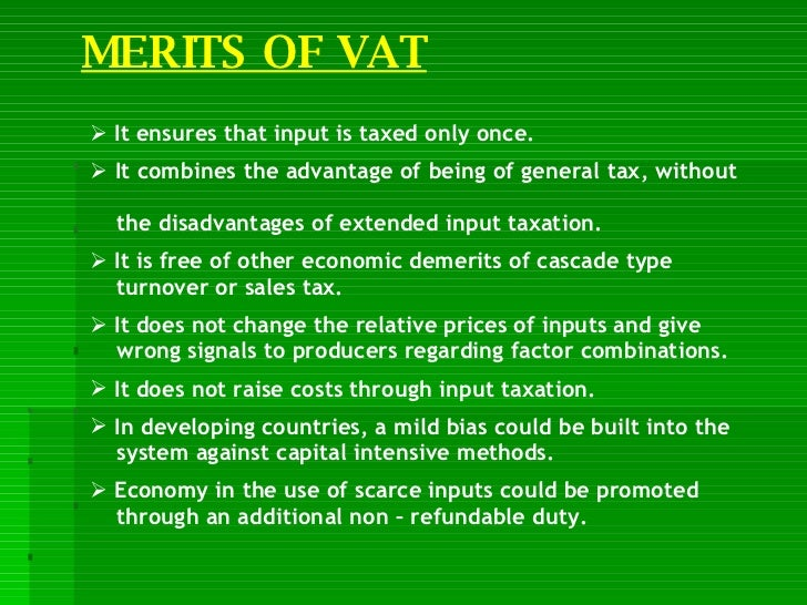 disadvantages of vat European commission - press release details page - brussels, 6 december 2011 1 general background what is vat vat is a consumption tax, charged on most goods and services traded for use or consumption in the eu.