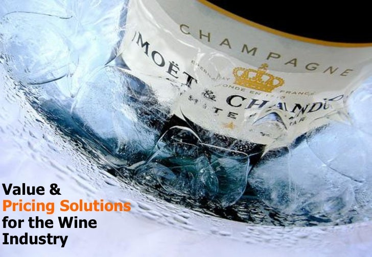 Value  Pricing Solutions for the Wine Industry