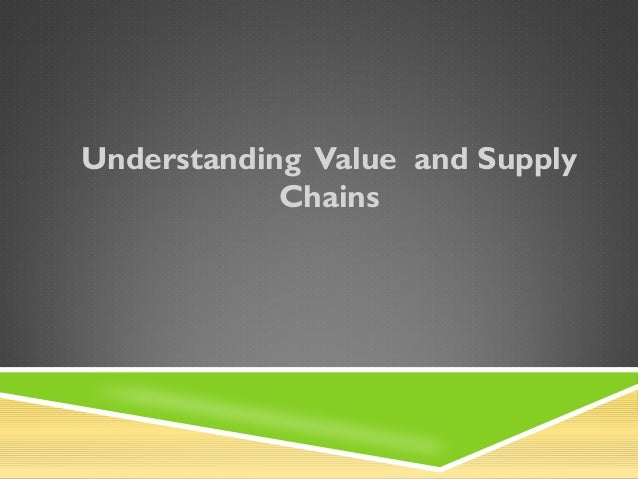 Understanding Value and Supply Chains