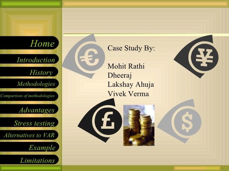 09/26/10 Case Study By: Mohit Rathi Dheeraj Lakshay Ahuja Vivek Verma