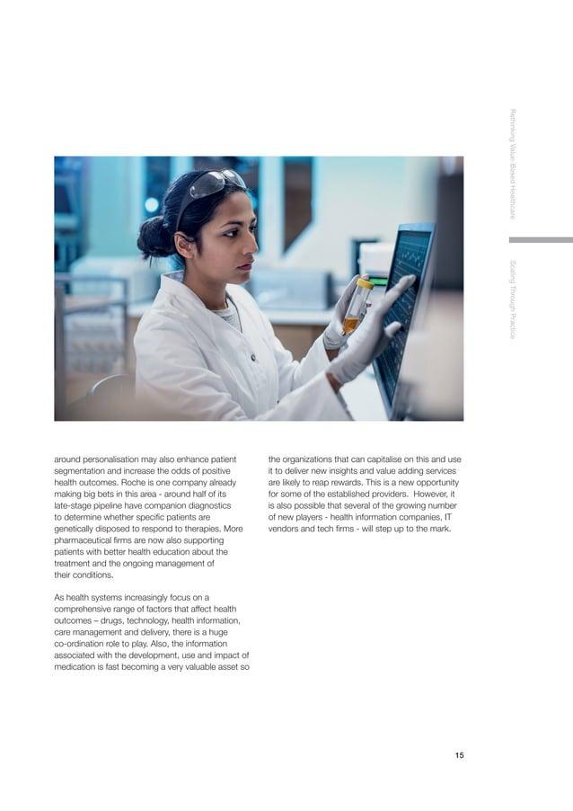 15 RethinkingValue-BasedHealthcareScalingThroughPractice around personalisation may also enhance patient segmentation and ...
