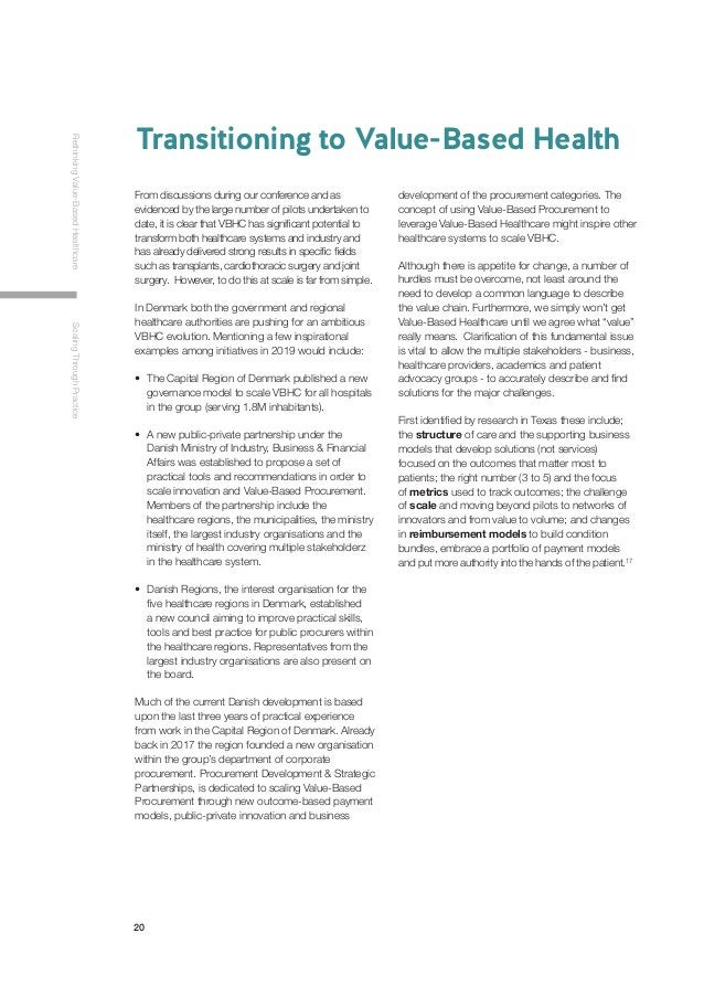 20 RethinkingValue-BasedHealthcareScalingThroughPractice Transitioning to Value-Based Health From discussions during our c...