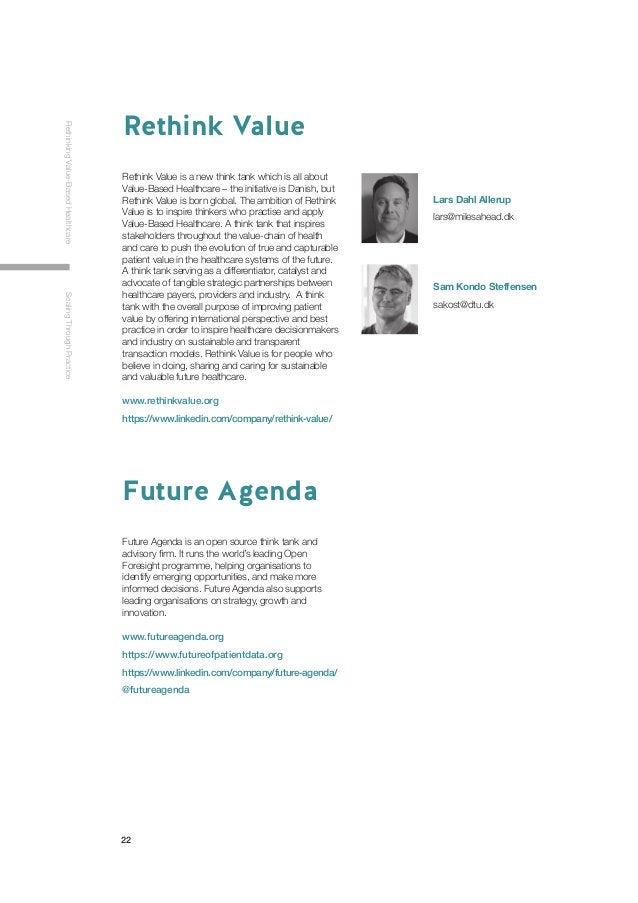 22 RethinkingValue-BasedHealthcareScalingThroughPractice Future Agenda is an open source think tank and advisory firm. It ...