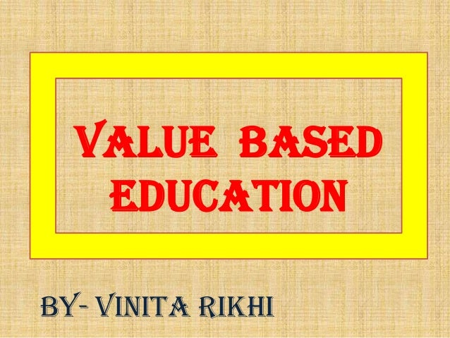 Value based education need of the hour essay
