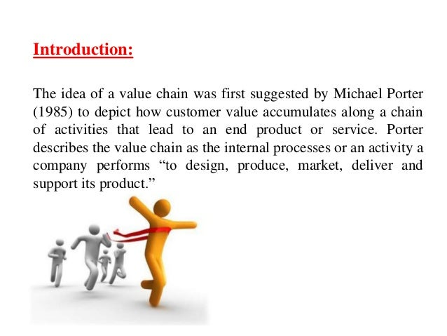 value chain analysis tomtom What is a 'value chain' a value chain is a high-level model developed by michael porter used to describe the process by which businesses receive raw materials, add.