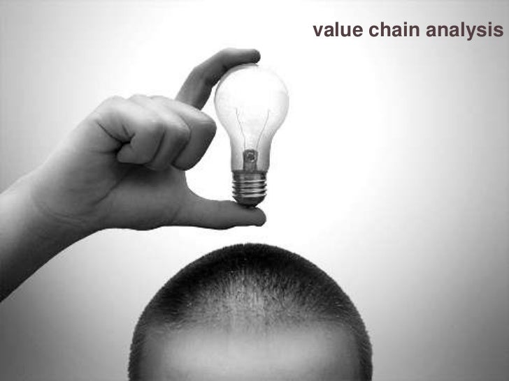 value chain analysis<br />