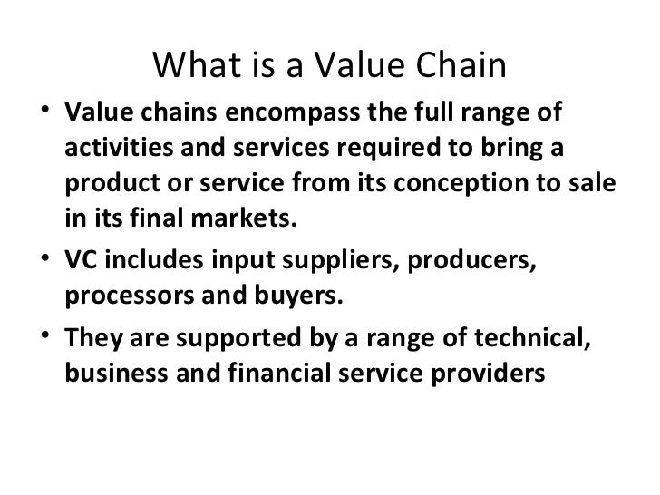 Value chain methodology: Potential use by the Ethiopian