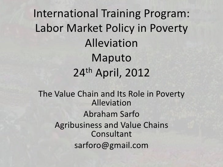International Training Program: Labor Market Policy in Poverty          Alleviation            Maputo        24th April, 2...