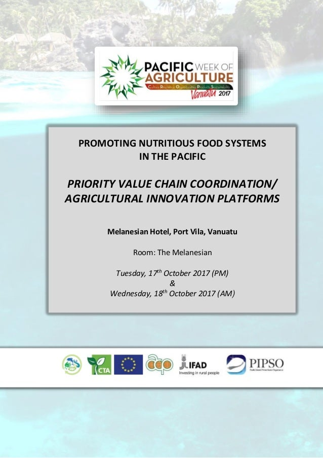 PROMOTING NUTRITIOUS FOOD SYSTEMS IN THE PACIFIC PRIORITY VALUE CHAIN COORDINATION/ AGRICULTURAL INNOVATION PLATFORMS Mela...