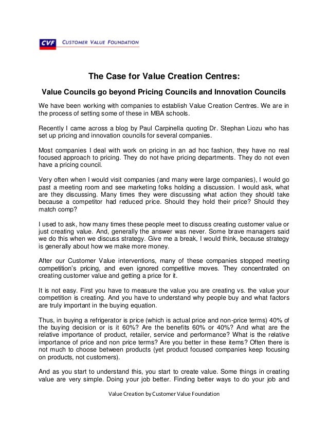 Value Creation by Customer Value Foundation The Case for Value Creation Centres: Value Councils go beyond Pricing Councils...