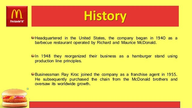 a history of mcdonalds corporation Everyone has a story to tell and like all humble beginnings, ours began in 1917   today, mcdonald's corporation has grown to more than 34,000 restaurants in .