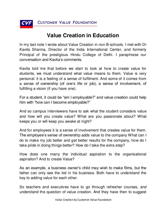 Value Creation in Education In my last note I wrote about Value Creation in non B-schools. I met with Dr Kavita Sharma, Di...