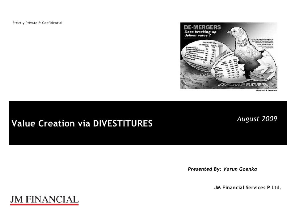 Strictly Private & Confidential                                                         August 2009 Value Creation via DIV...