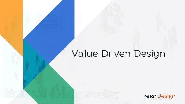 Value Driven Design