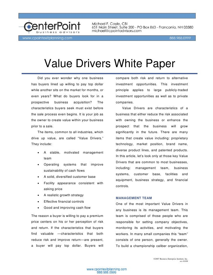 Value Drivers White Paper        Did you ever wonder why one business                 compare both risk and return to alte...