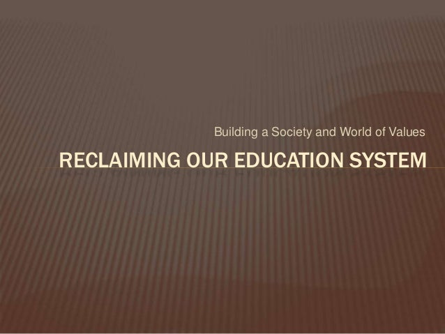 values of education to our world