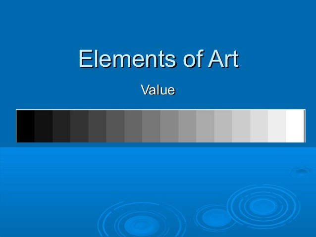 Elements of ArtElements of Art ValueValue