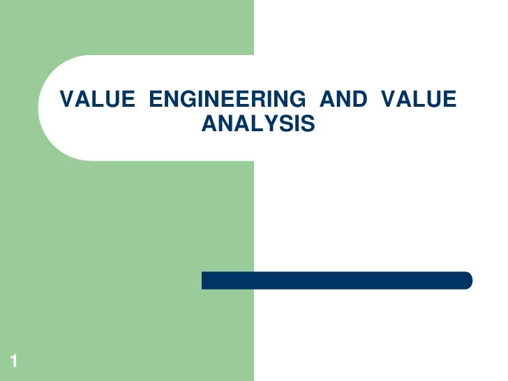 Value Engineering And Value Analysis