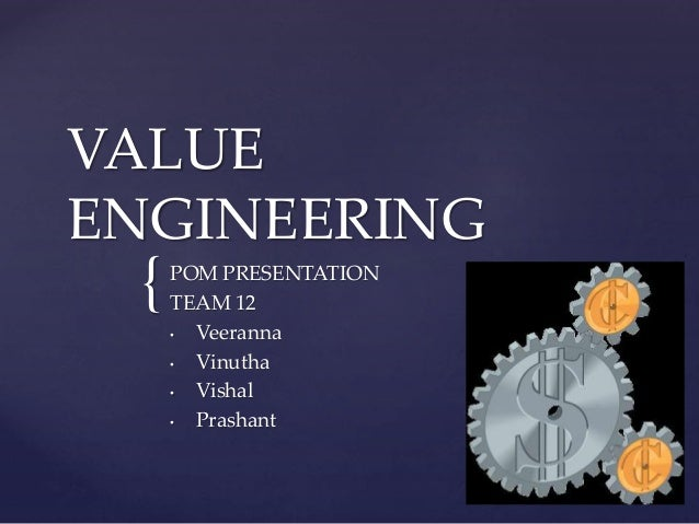 Value engineering pom for Value engineered
