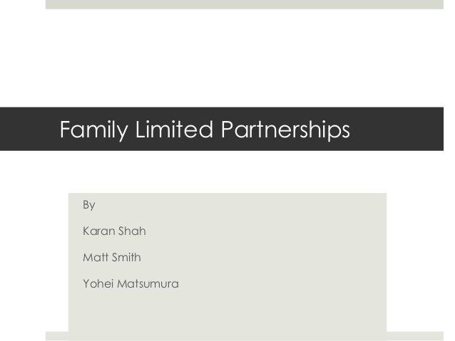 Family Limited PartnershipsByKaran ShahMatt SmithYohei Matsumura