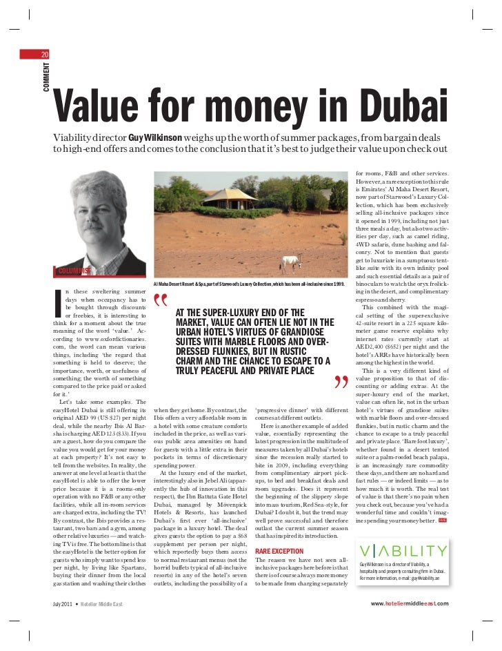 20COMMENT          Value for money in Dubai          Viability director Guy Wilkinson weighs up the worth of summer packag...