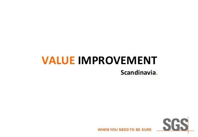 VALUE IMPROVEMENT Scandinavia.
